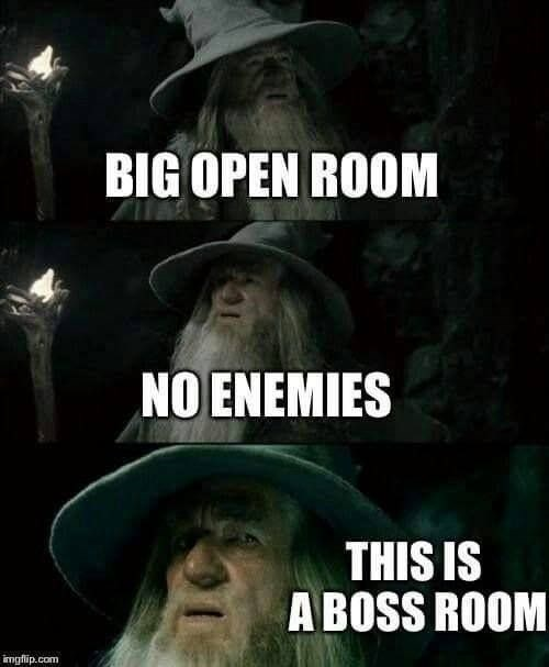 dd meme about recognizing you're about to battle a boss with pics of Gandalf looking around suspiciously