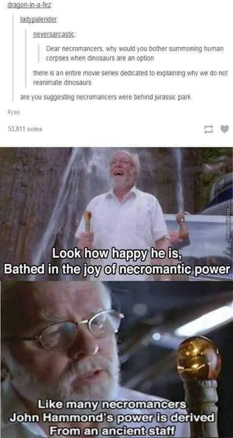 dd meme explaining the movie Jurassic Park as necromancy