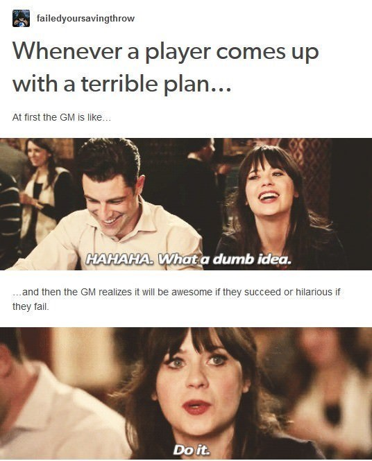 dd meme about the dungeon master reacting to player's plans with pics of Zooey Deschanel