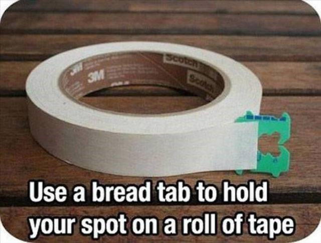 Duct tape - Scoteh Scotch 3M Use a bread tab to hold your spot on a roll of tape