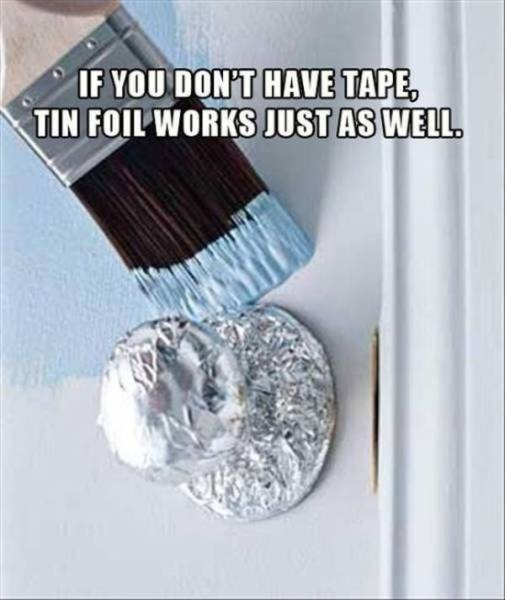 Metal - IF YOU DON'T HAVE TAPE TIN FOIL WORKS JUST AS WELL