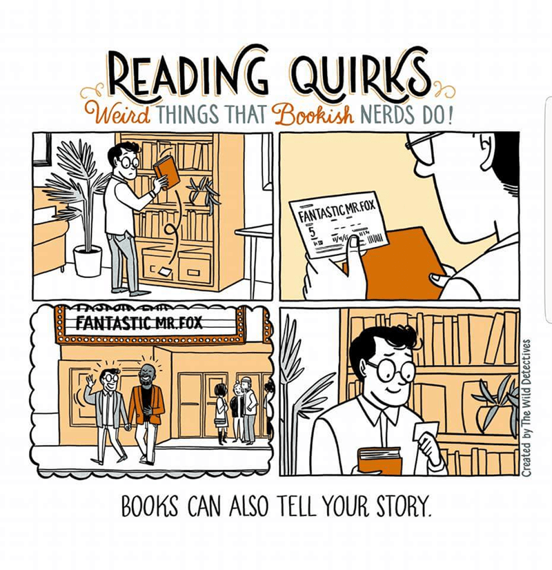 Cartoon - READING QUIRKS Weird THINGS THAT Bookish NERDS DO! FANTASTIC MR.FOX FANTASTIC MR.EFOX BOOKS CAN ALSO TELL YOUR STORY Created by The Wild Detectives