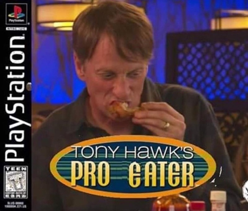 Funny meme about pretend TOny Hawk game involving eating,