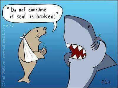 pun - Cartoon - Do not consume if seal is broken! #77 OPhil Watson www.shaaark.cor
