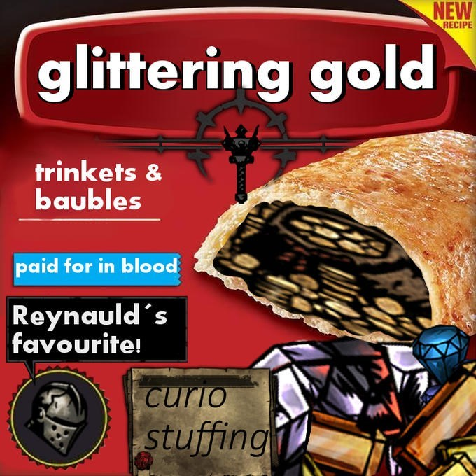 Cuisine - NEW RECIPE glittering gold trinkets & baubles paid for in blood Reynauld's favourite Curio stuffing