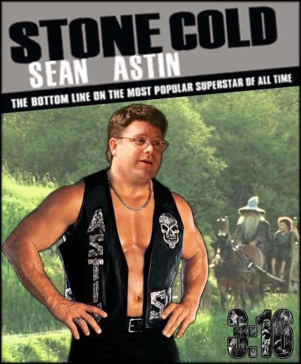 Muscle - STONE COLD SEAN ASTIN THE BOTTOM LINE ON THE MOST POPULAR SUPERSTAR OF ALL TIME CUs
