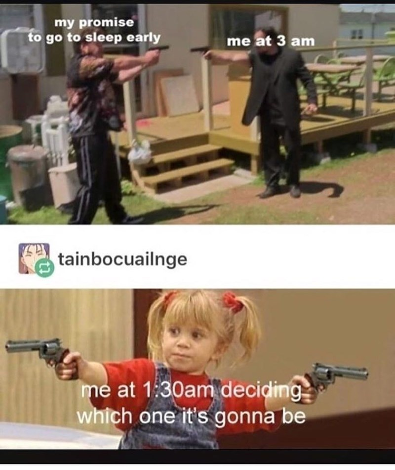 Funny meme about going to sleep early or staying up late, guns.