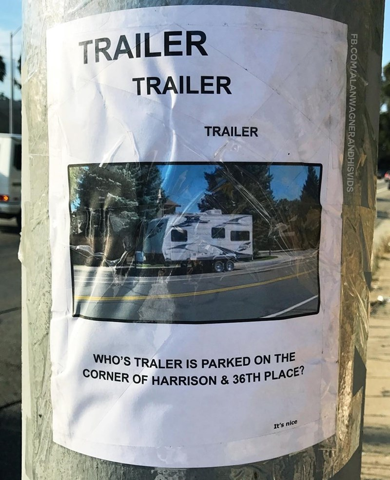 Water - TRAILER TRAILER TRAILER WHO'S TRALER IS PARKED ON THE CORNER OF HARRISON & 36TH PLACE? It's nice FB.COM/ALANWAGNERANDHISVIDS