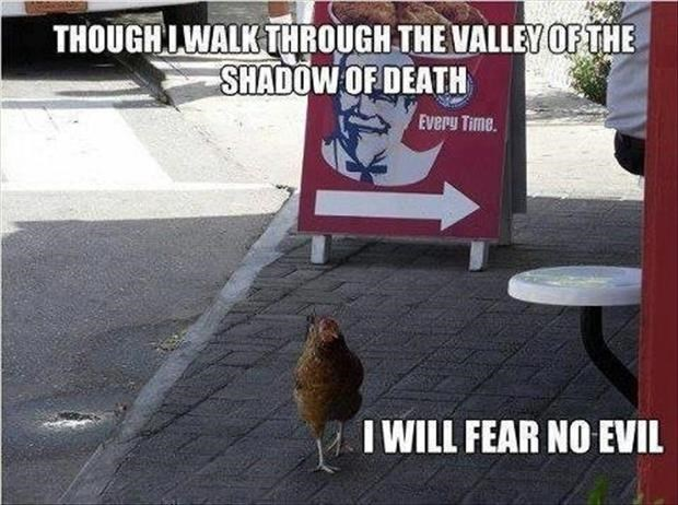 Photo caption - THOUGHLWALK THROUGH THEVALLEY OF THE SHADOW OF DEATH Everu Time. I WILL FEAR NO EVIL