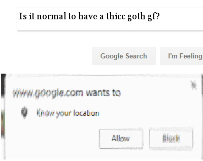 google location request meme about having a thicc goth gf