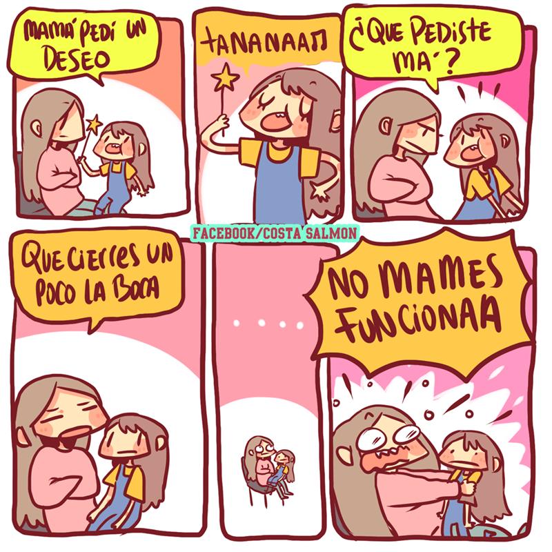 mama pide el deseo que su hija cierre la boca