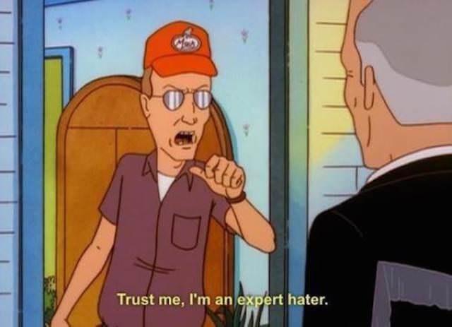 Cartoon - Trust me, I'm an expert hater