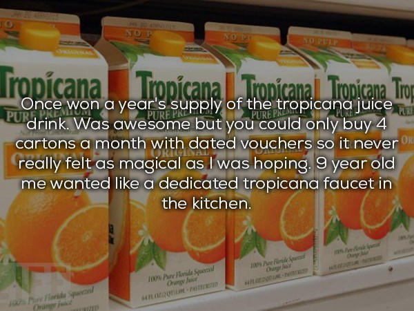 Tropicana orange juice for a year that was a bit bureaucratic
