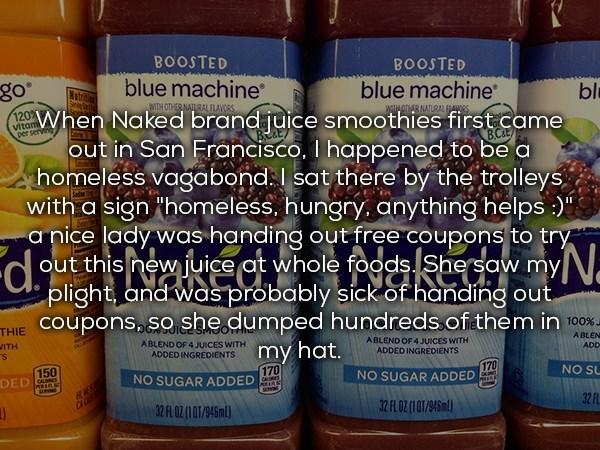 homeless guy who scored hundreds of free drinks from Naked Brand Juice