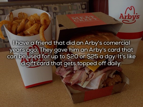 Arby's commercial that gets $20 a day from arby's