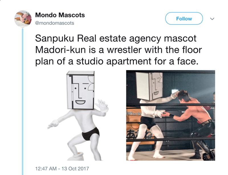 japanese mascot - Technology - Mondo Mascots Follow @mondomascots Sanpuku Real estate agency mascot Madori-kun is a wrestler with the floor plan of a studio apartment for a face. 12:47 AM 13 Oct 2017