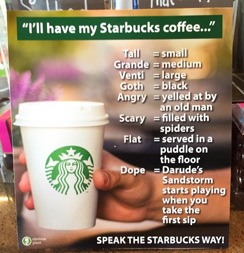 Funny meme about ordering starbucks.
