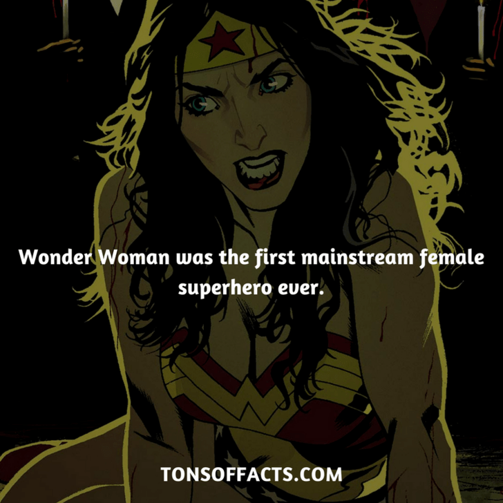Cartoon - Wonder Woman was the first mainstream female superhero euer. TONSOFFACTS.COM
