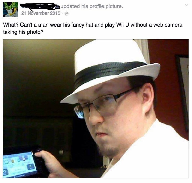Product - updated his profile picture. 21 November 2015 What? Can't a man wear his fancy hat and play Wii U without a web camera taking his photo?