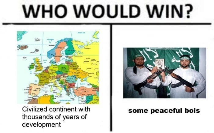 meant-to-offend dark who would win meme about ISIS vs Europe