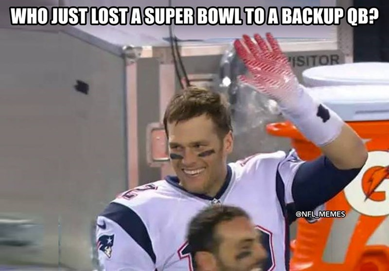 Player - WHO JUST LOST A SUPER BOWL TOABACKUP QB? ISITOR @NFL MEMES