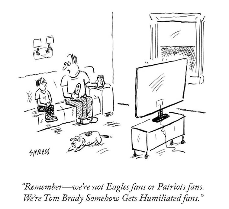 """Line art - SPRESSS """"Remember we're not Eagles fans or Patriots fans. We're Tom Brady Somehow Gets Humiliated fans. P"""