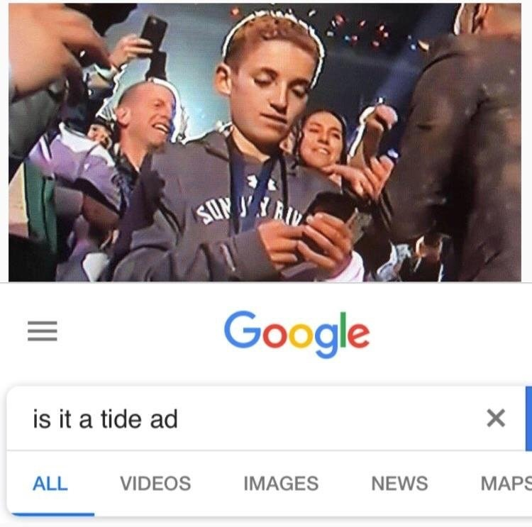 Selfie - Google is it a tide ad ALL VIDEOS IMAGES NEWS MAPS