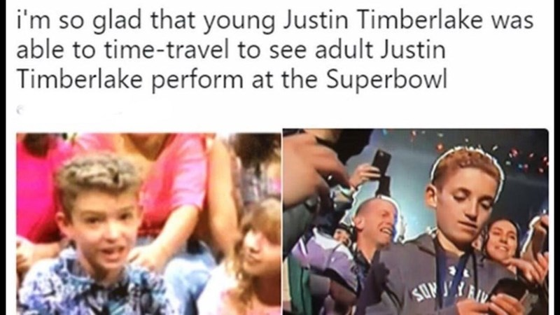 People - i'm so glad that young Justin Timberlake was able to time-travel to see adult Justin Timberlake perform at the Superbowl SUPYA