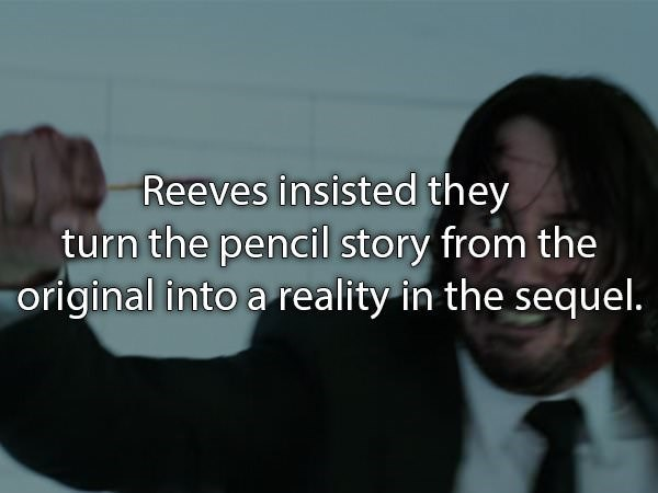Text - Reeves insisted they turn the pencil story from the original into a reality in the sequel.