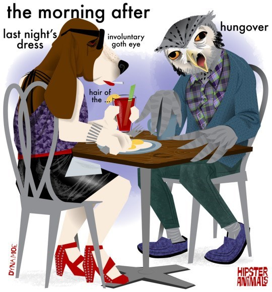 Cartoon - the morning after hungover last night's dress involuntary goth eye hair of the ... HIPSTER ANIMALS DYNAMOE