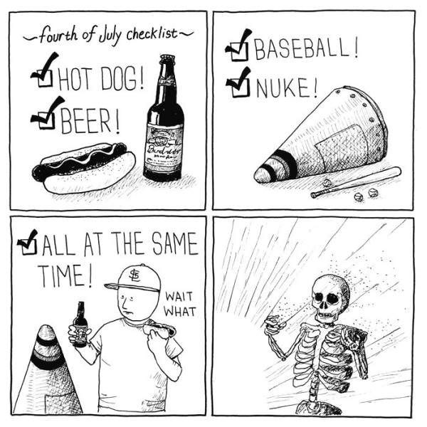 Cartoon - fourth of July checklist BASEBALL! HOT DOG! INUKE! BEER! Bird ALL AT THE SAME TIME! WAIT WHAT