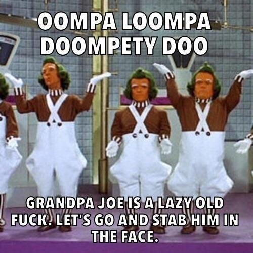 meme about oompa loompas