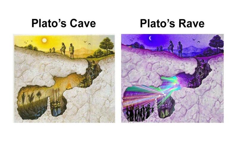 philosophy meme - Text - Plato's Cave Plato's Rave