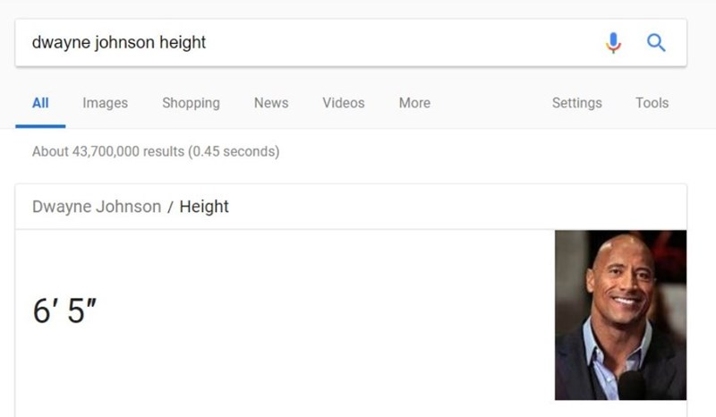 """Text - dwayne johnson height Tools All Images Shopping News Videos More Settings About 43,700,000 results (0.45 seconds) Dwayne Johnson / Height 6' 5"""""""