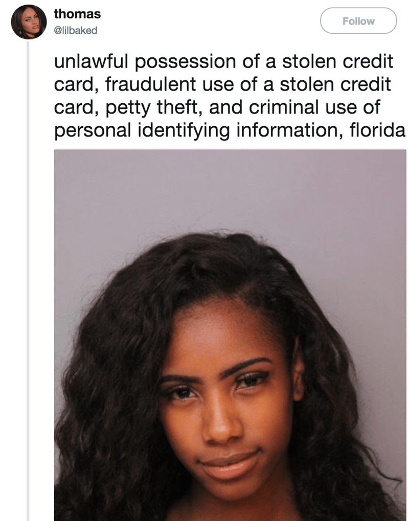 Hair - thomas Follow @lilbaked unlawful possession of a stolen credit card, fraudulent use of a stolen credit card, petty theft, and criminal use of personal identifying information, florida