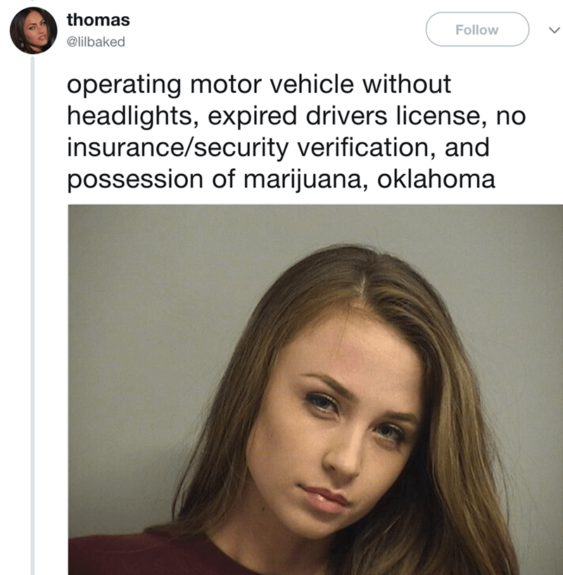 Hair - thomas Follow @lilbaked operating motor vehicle without headlights, expired drivers license, no insurance/security verification, and possession of marijuana, oklahoma