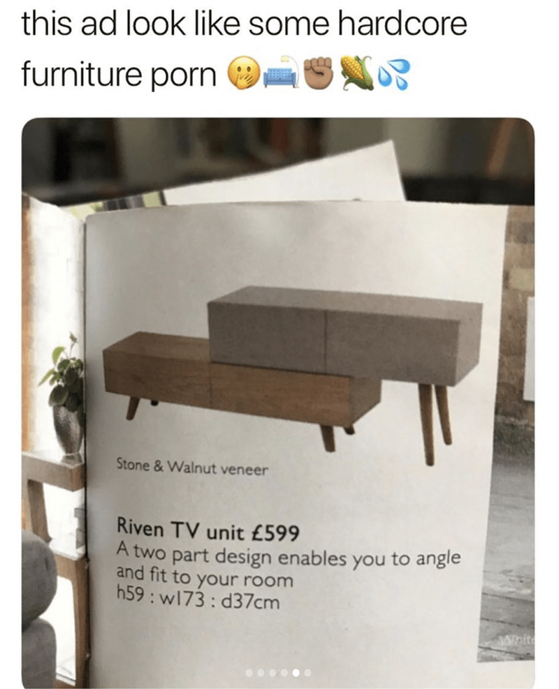 Furniture - this ad look like some hardcore furniture porn Stone&Walnut veneer Riven TV unit £599 A two part design enables you to angle and fit to your room h59 w173 : d37cm White