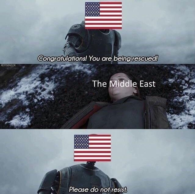 Funny meme about the middle east and america using characters from star wars rogue one.