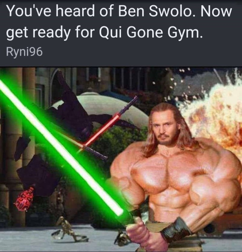 funny meme about ben swolo and qui gon gym.