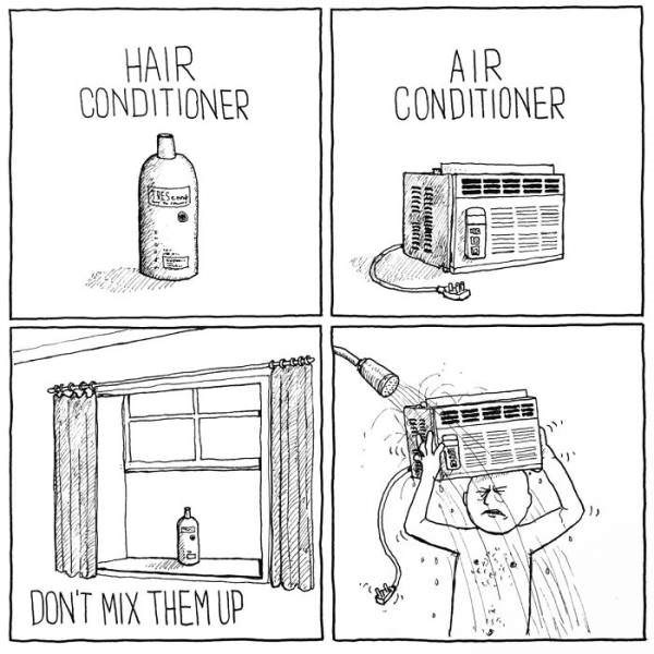 Text - AIR CONDITIONER HAIR CONDITIONER DON'T MIX THEM UP
