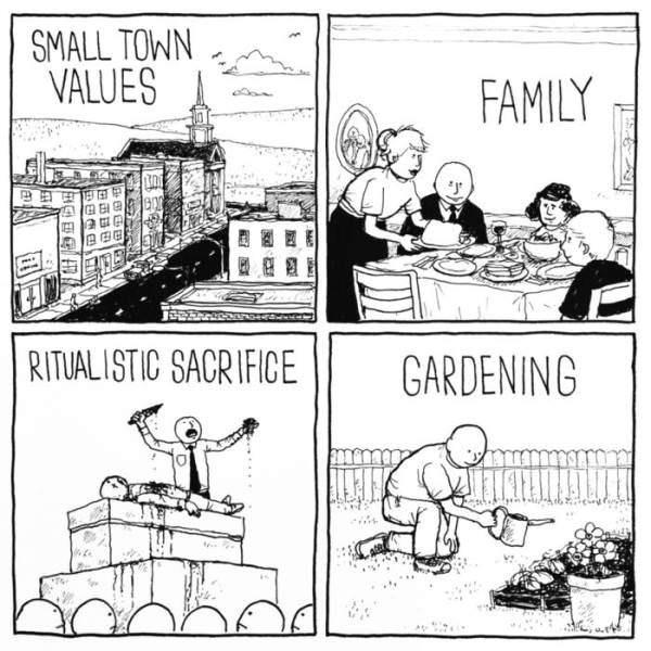 Cartoon - SMALL TOWN VALUES FAMILY RITUALISTIC SACRIFICE GARDENING