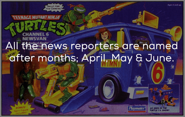 Motor vehicle - PHe CamEa4 Ages4nd up TEENAGE MUTANT NINJA KURTLES CHANNEL 6 NEWSVAN All the news reporters are named after months; April May & June. BONUS Apr Figure incuded Playmates AS SEEN IN T TURTLE TV SHOW!