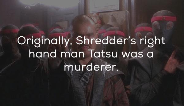 Text - Originally. Shredder's right hand man Tatsu was a murderer.