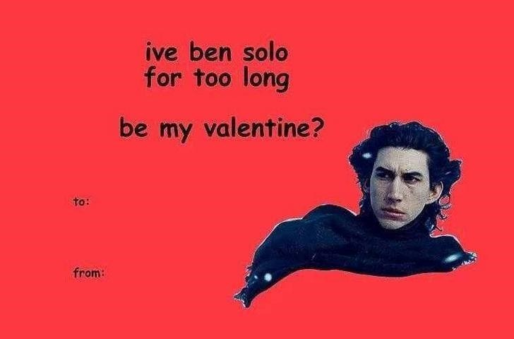 Text - ive ben solo for too long be my valentine? to: from: