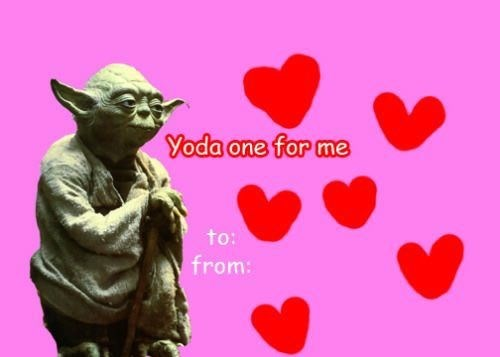 Love - Yoda one for me to: from: