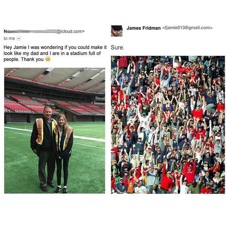 Sport venue - James Fridman <fjamie013@gmail.com> icloud.com> to me Hey Jamie I was wondering if you could make it Sure look like my dad and I are in a stadium full of people. Thank you