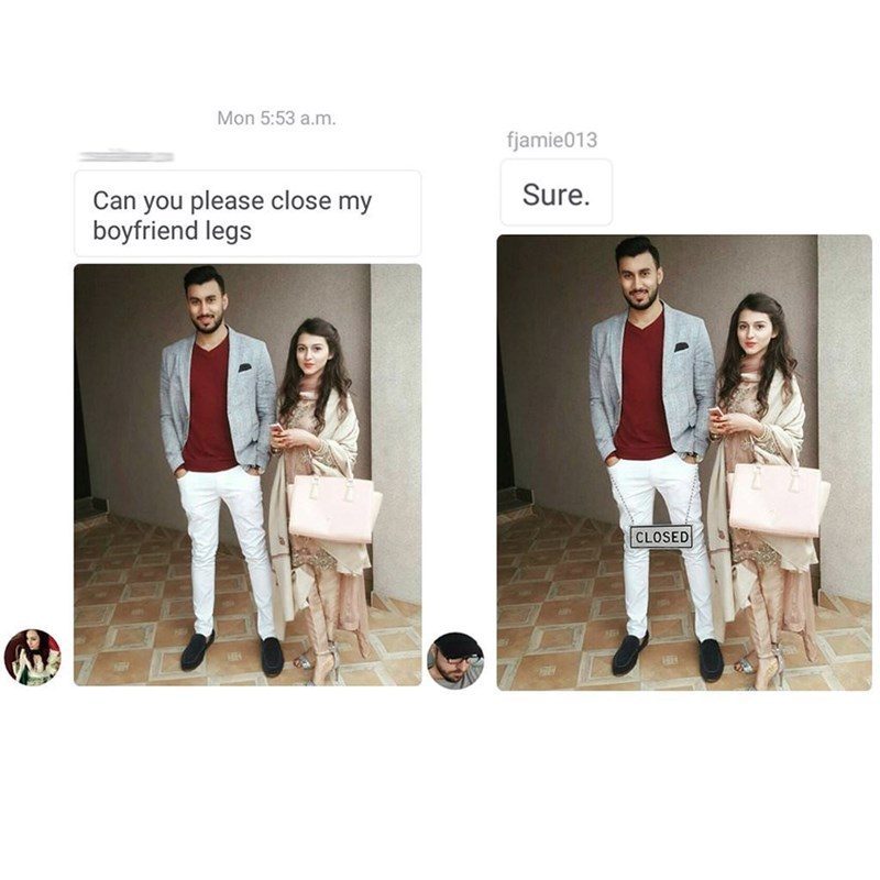 meme - White - Mon 5:53 a.m fjamie013 Sure Can you please close my boyfriend legs CLOSED