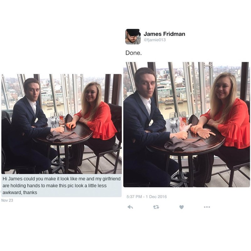 meme - Community - James Fridman @fjamie013 Done. 41 Hi James could you make it look like me and my girlfriend are holding hands to make this pic look a little less awkward, thanks 5:37 PM-1 Dec 2016 Nov 23 17