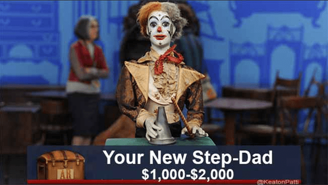 funny caption - Clown - Your New Step-Dad $1,000-$2,000 @KeatonPatti