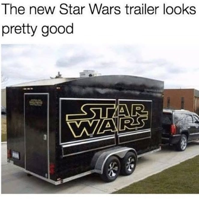 Funny pun about star wars trailer